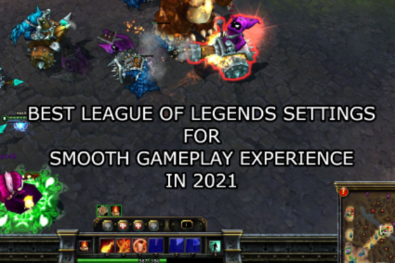 Best League of Legends Settings for Smooth Gameplay Experience in 2021