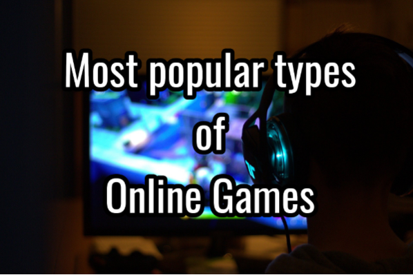 The Most Popular Types of Online Games
