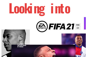 What to expect from the new FIFA 21