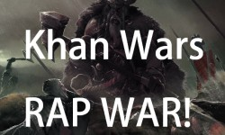 Khan Wars Rap