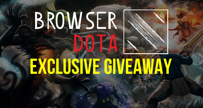 BrowserDota Exclusive Giveaway