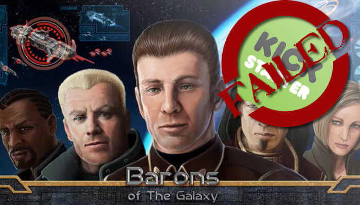 Barons of the Galaxy kickstarter failed