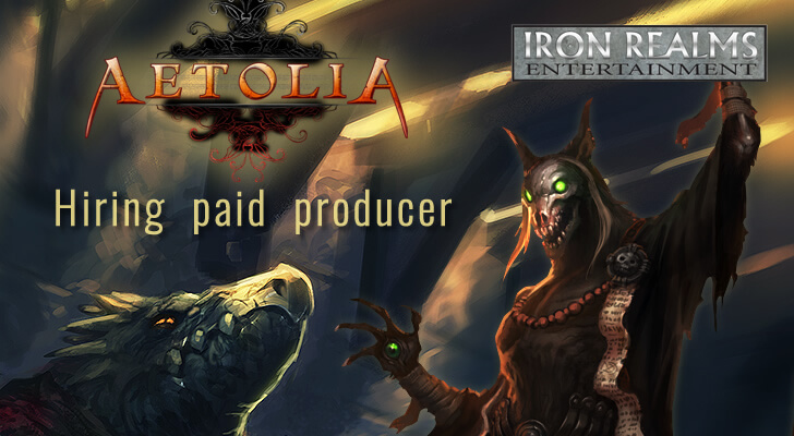 aetolia hiring paid producer - Iron Realms