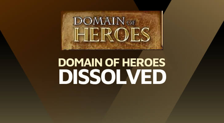 Domain of Heroes dissolved