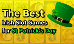 The Best Irish Slot Games for St Patrick's Day