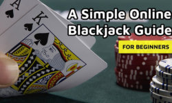 A Simple Online Blackjack Guide for Beginners
