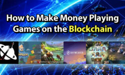 How to Make Money Playing Games on the Blockchain
